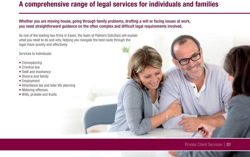 As one of the leading law firms in Essex, the team at Palmers Solicitors will explain what you need to do and why, helping you navigate the best route through the legal