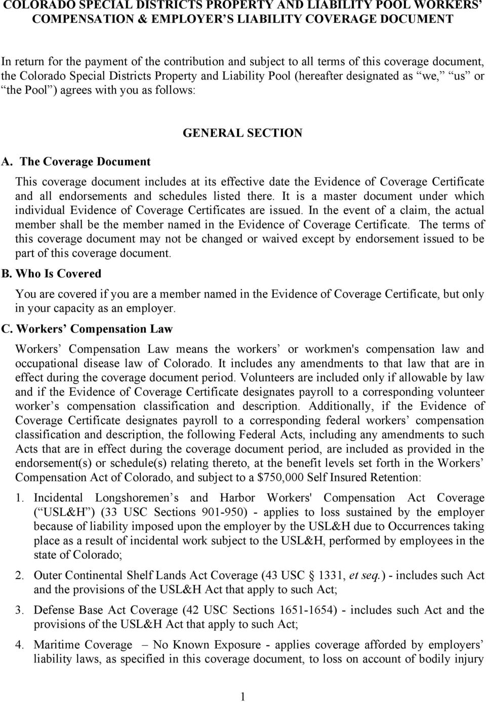 The Coverage Document GENERAL SECTION This coverage document includes at its effective date the Evidence of Coverage Certificate and all endorsements and schedules listed there.