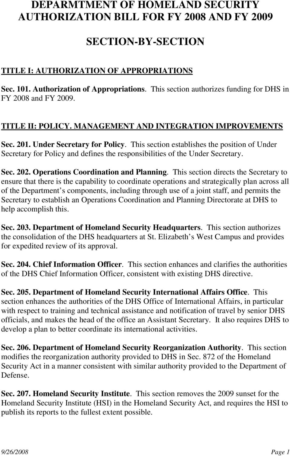 This section establishes the position of Under Secretary for Policy and defines the responsibilities of the Under Secretary. Sec. 202. Operations Coordination and Planning.