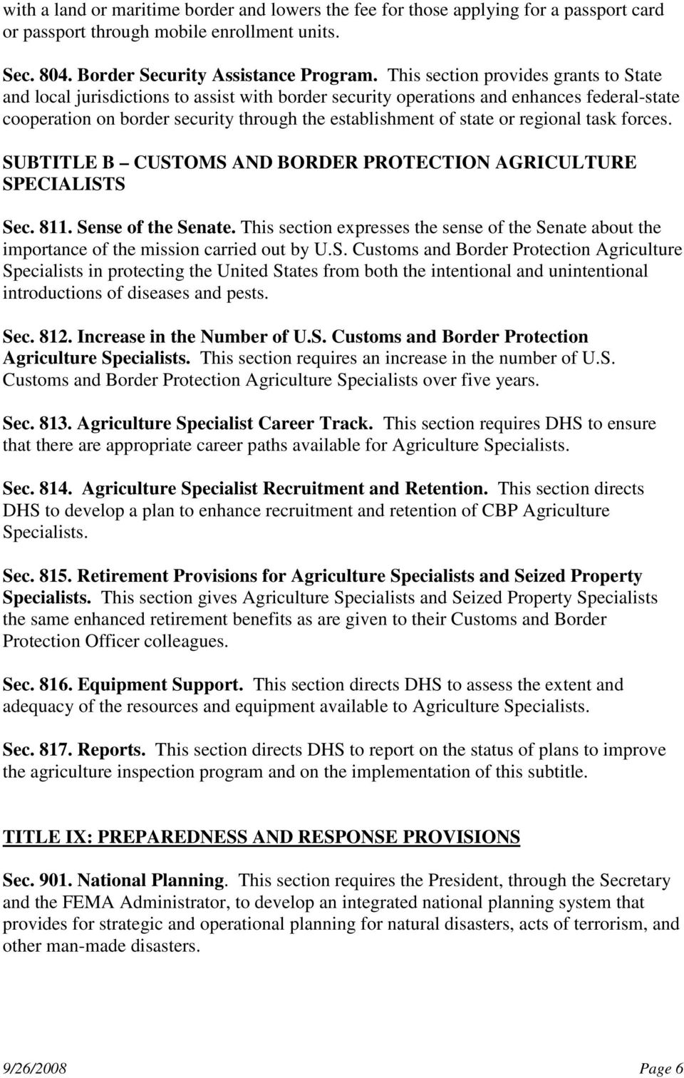 regional task forces. SUBTITLE B CUSTOMS AND BORDER PROTECTION AGRICULTURE SPECIALISTS Sec. 811. Sense of the Senate.