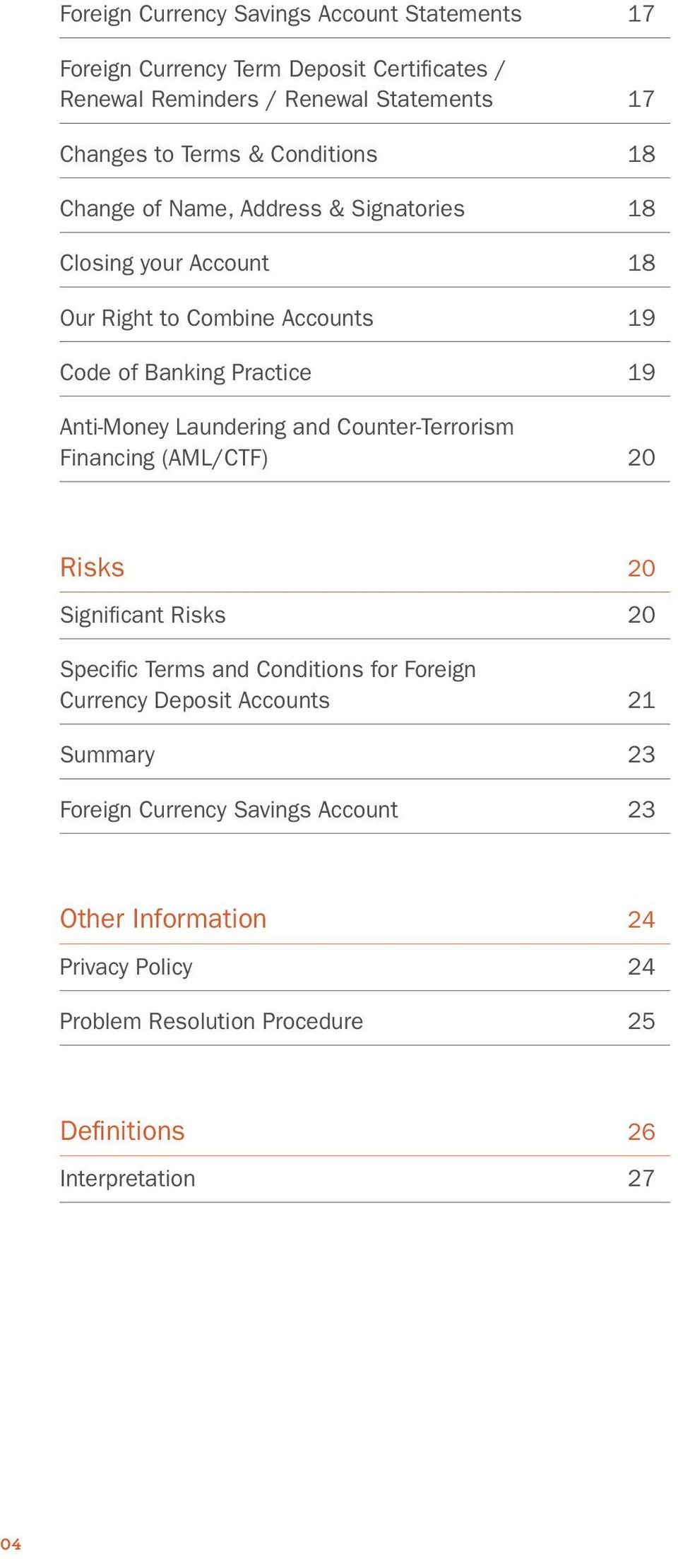 Laundering and Counter-Terrorism Financing (AML/CTF) 20 Risks 20 Significant Risks 20 Specific Terms and Conditions for Foreign Currency Deposit Accounts