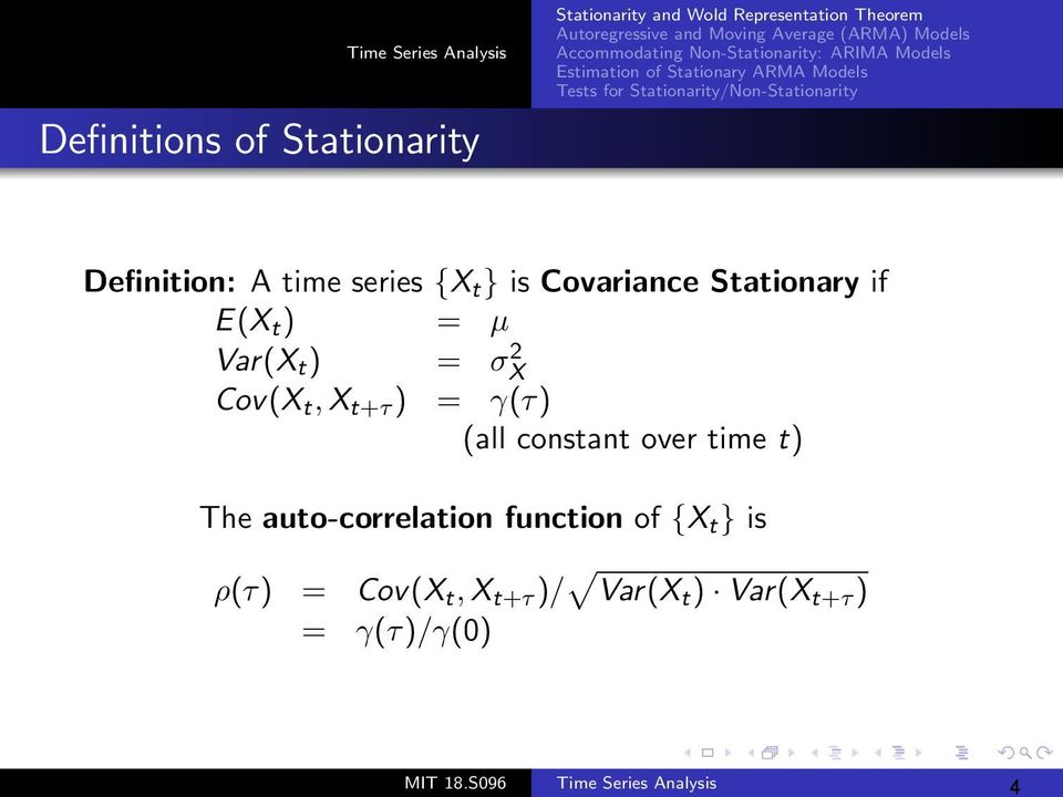 constant over time t) The auto-correlation function of {X t } is ρ(τ) =