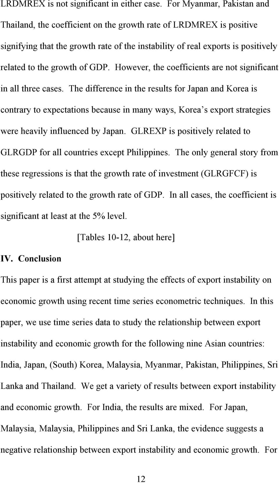 GDP. However, the coefficients are not significant in all three cases.