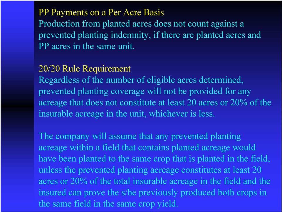 insurable acreage in the unit, whichever is less.