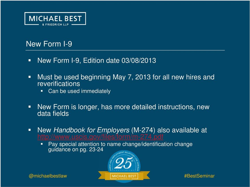 instructions, new data fields New Handbook for Employers (M-274) also available at http://www.