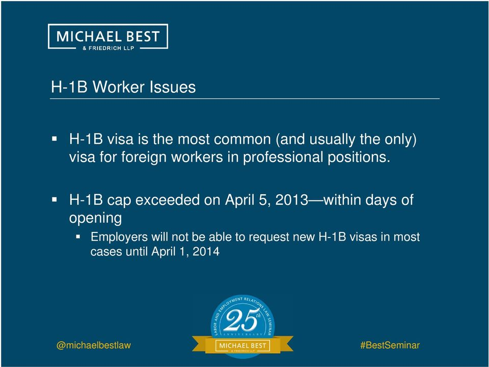 H-1B cap exceeded on April 5, 2013 within days of opening