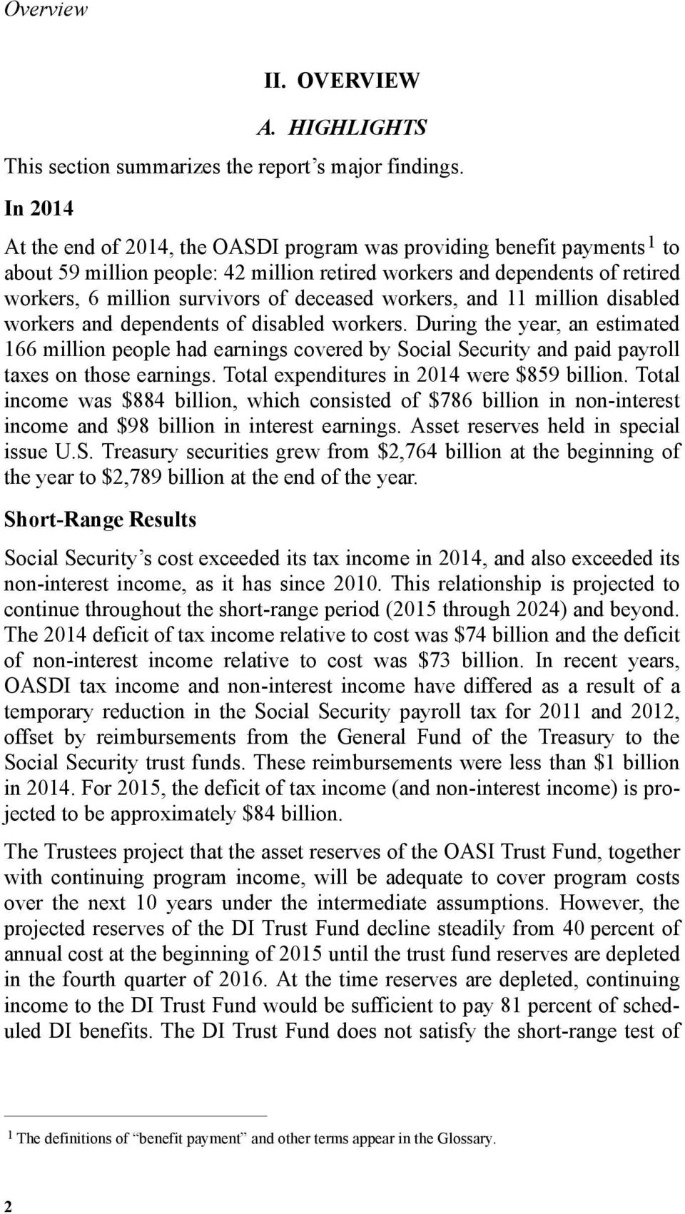 deceased workers, and 11 million disabled workers and dependents of disabled workers.