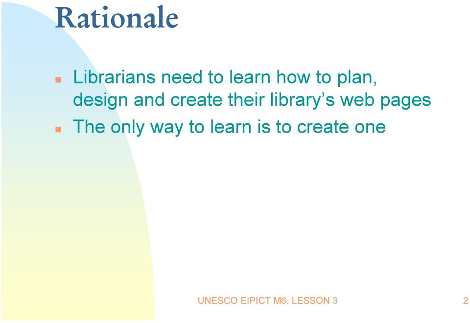 library s web pages The only way to
