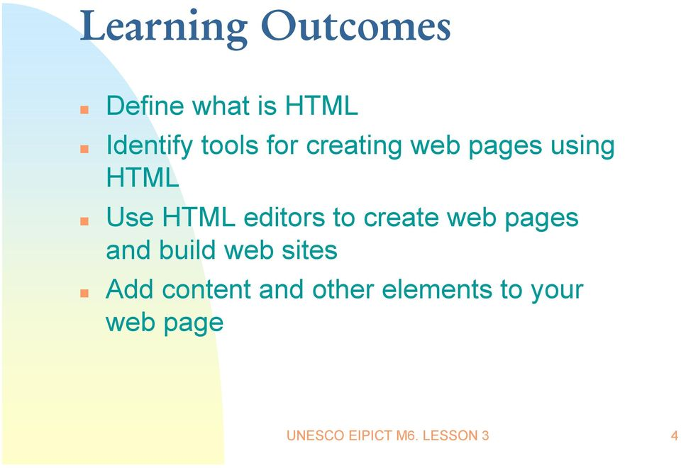 create web pages and build web sites Add content and