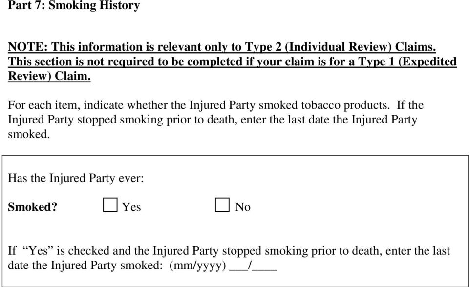 For each item, indicate whether the Injured Party smoked tobacco products.