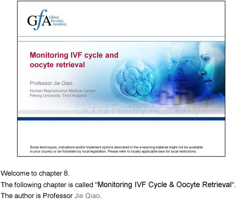 """Monitoring IVF Cycle & Oocyte"