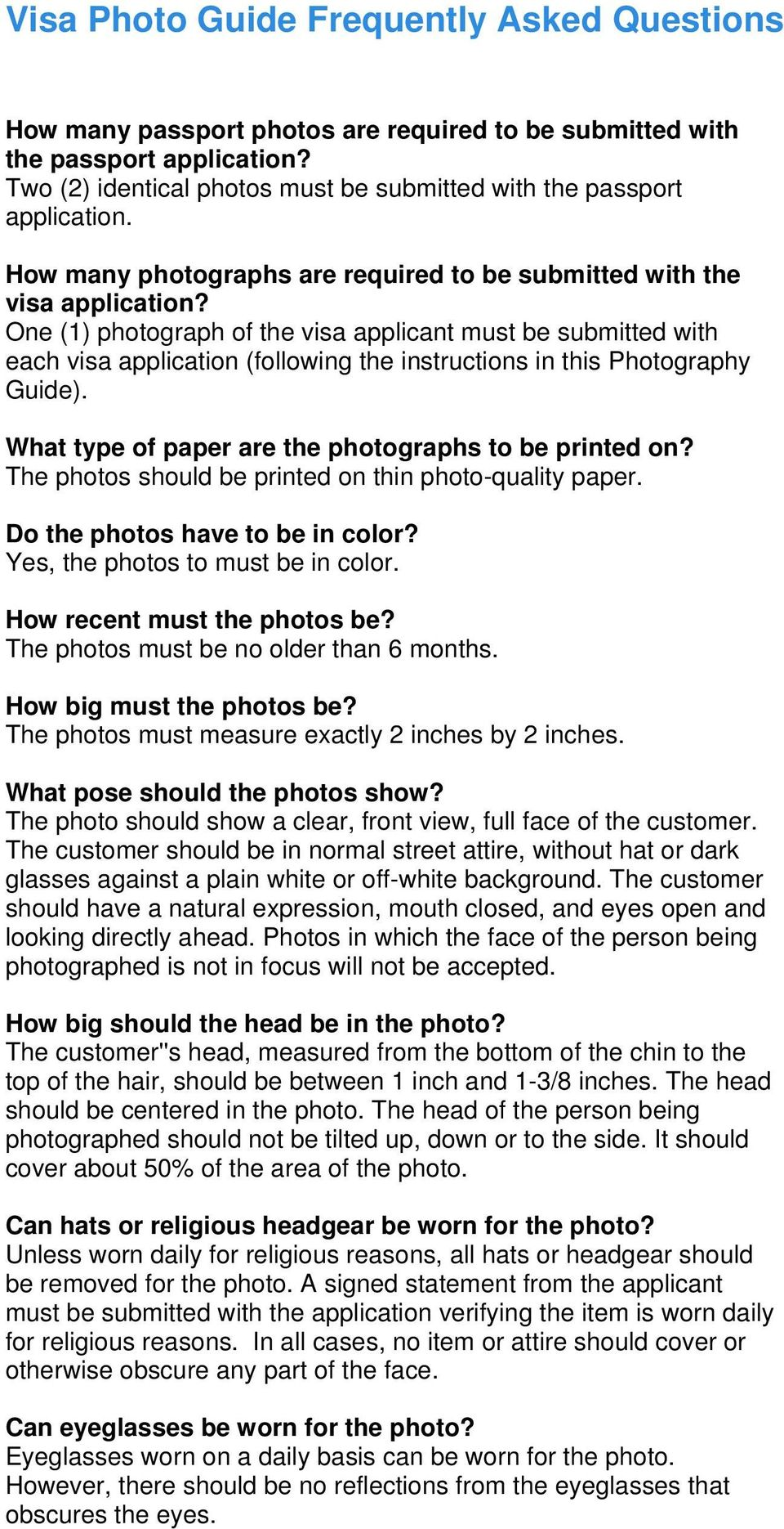 One (1) photograph of the visa applicant must be submitted with each visa application (following the instructions in this Photography Guide). What type of paper are the photographs to be printed on?
