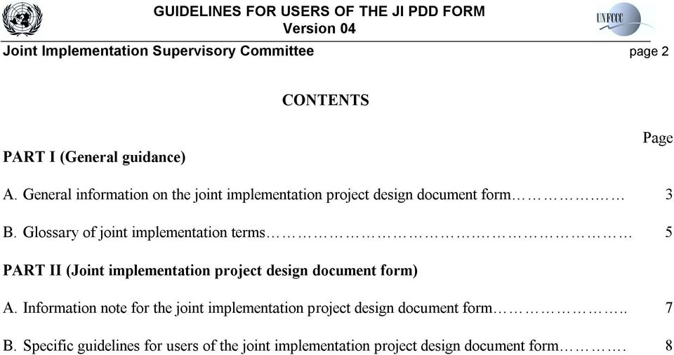 Glossary of joint implementation terms. 5 PART II (Joint implementation project design document form) A.