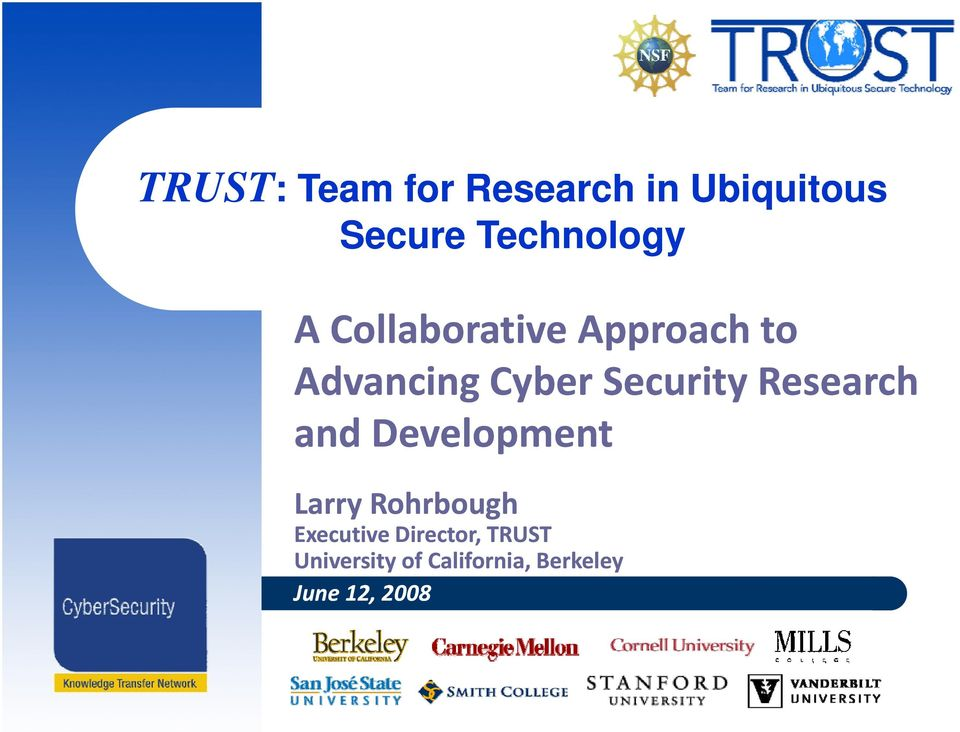Security Research and Development Larry Rohrbough