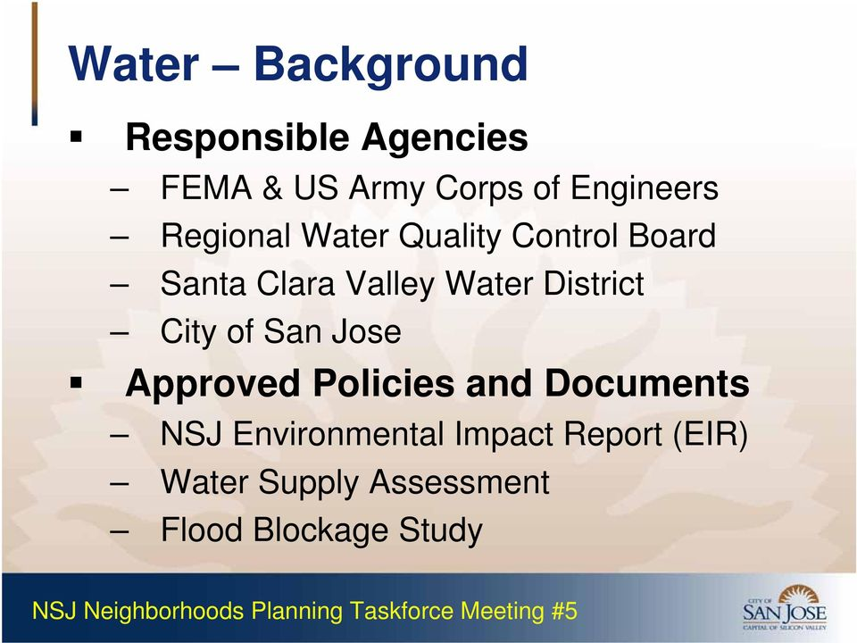 Water District City of San Jose Approved Policies and Documents NSJ