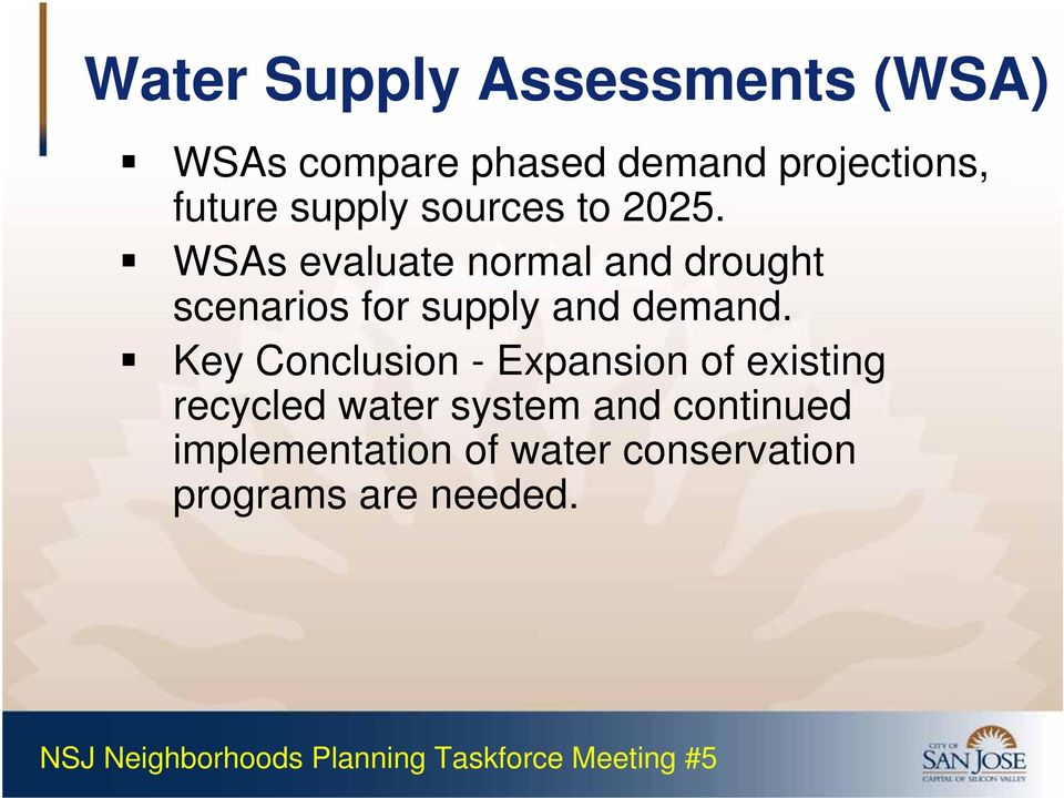 WSAs evaluate normal and drought scenarios for supply and demand.