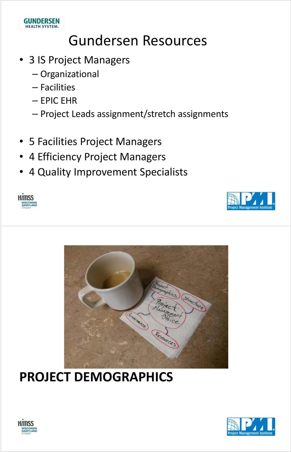 assignments 5 Facilities Project Managers 4 Efficiency