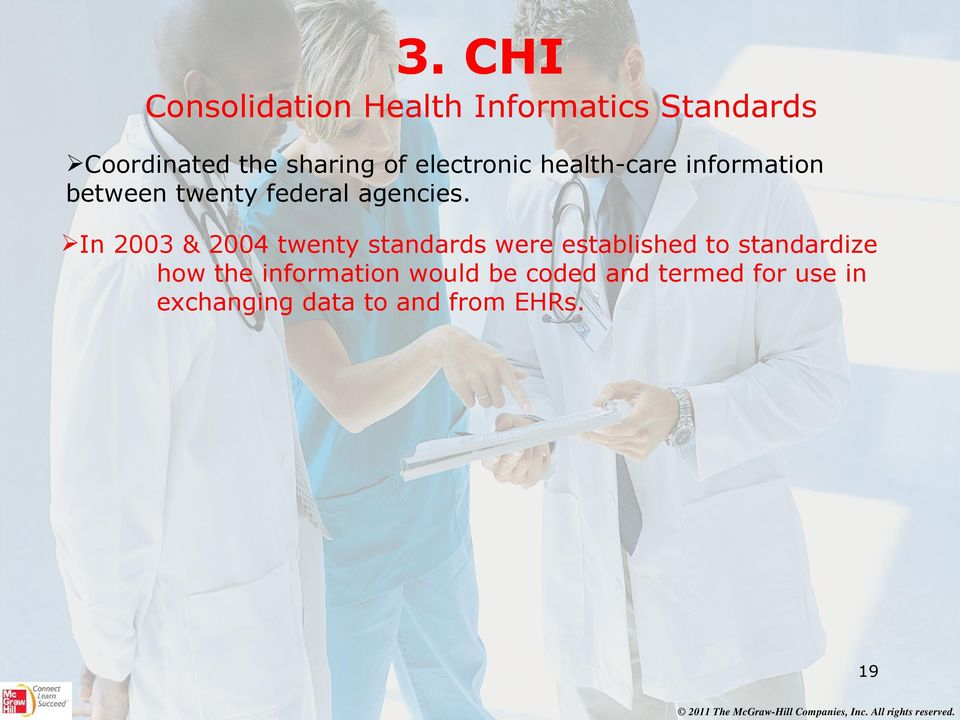 In 2003 & 2004 twenty standards were established to standardize how the