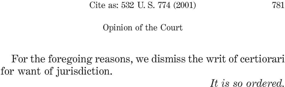 reasons, we dismiss the writ of
