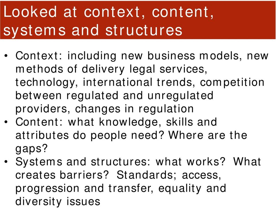 in regulation Content: what knowledge, skills and attributes do people need? Where are the gaps?