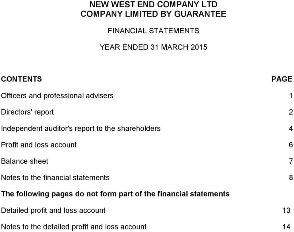 Notes to the financial statements 8 The following pages do not form part of the financial