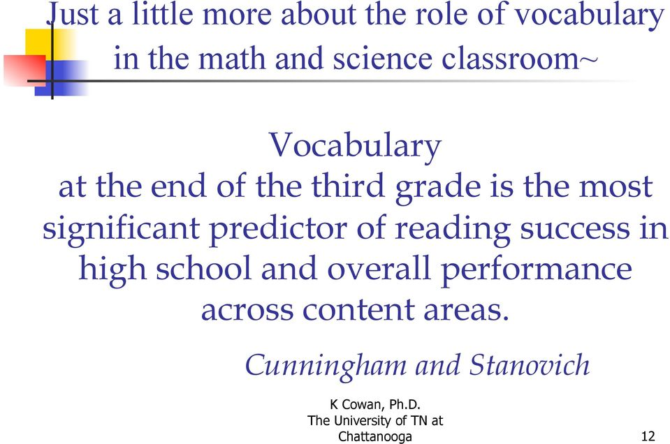 most significant predictor of reading success in high school and
