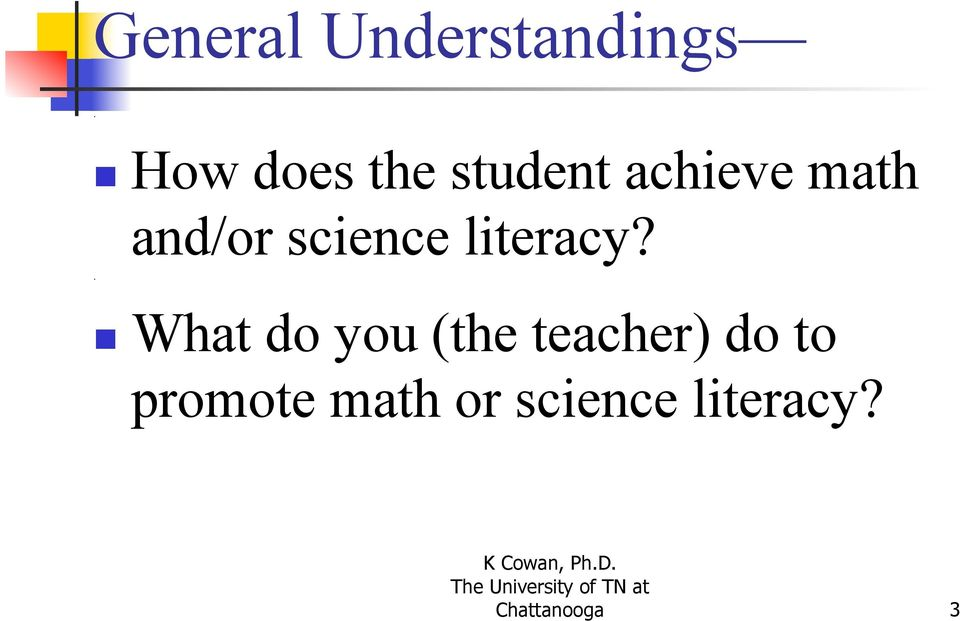 and/or science literacy?