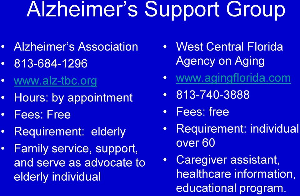 advocate to elderly individual West Central Florida Agency on Aging www.agingflorida.