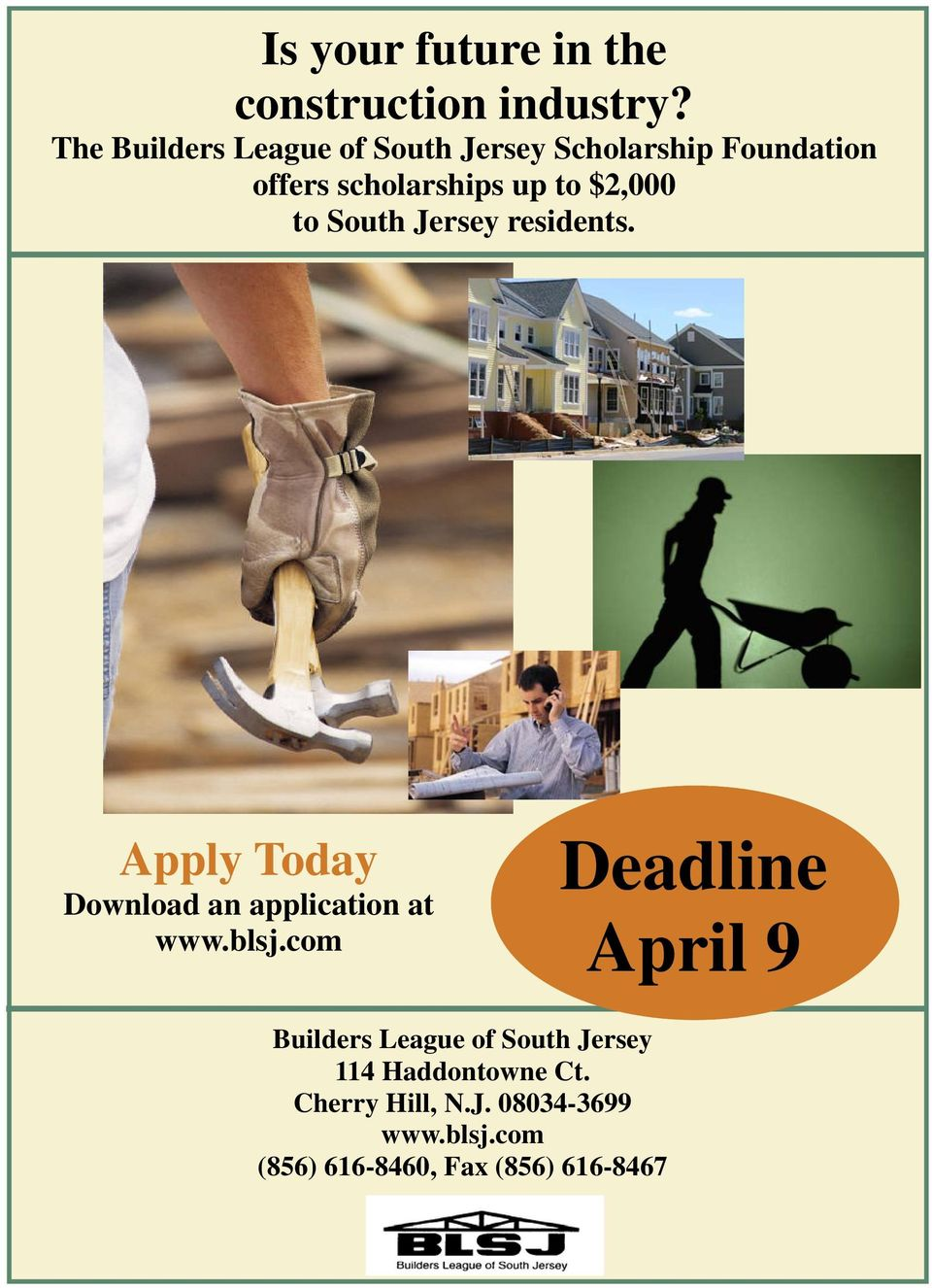 Jersey residents. Apply Today Download an application at www.blsj.