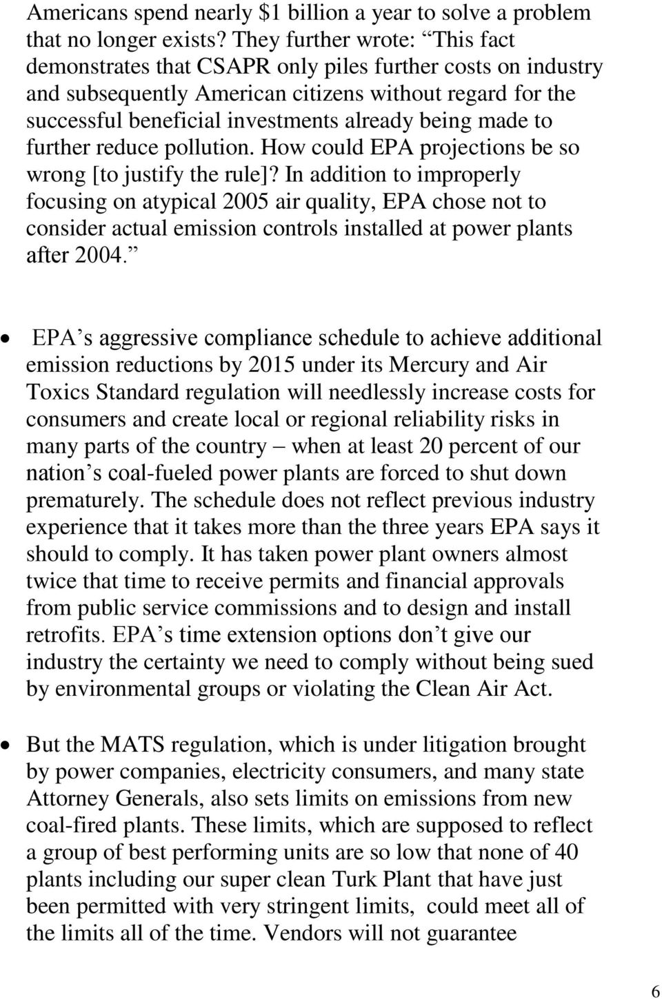 made to further reduce pollution. How could EPA projections be so wrong [to justify the rule]?