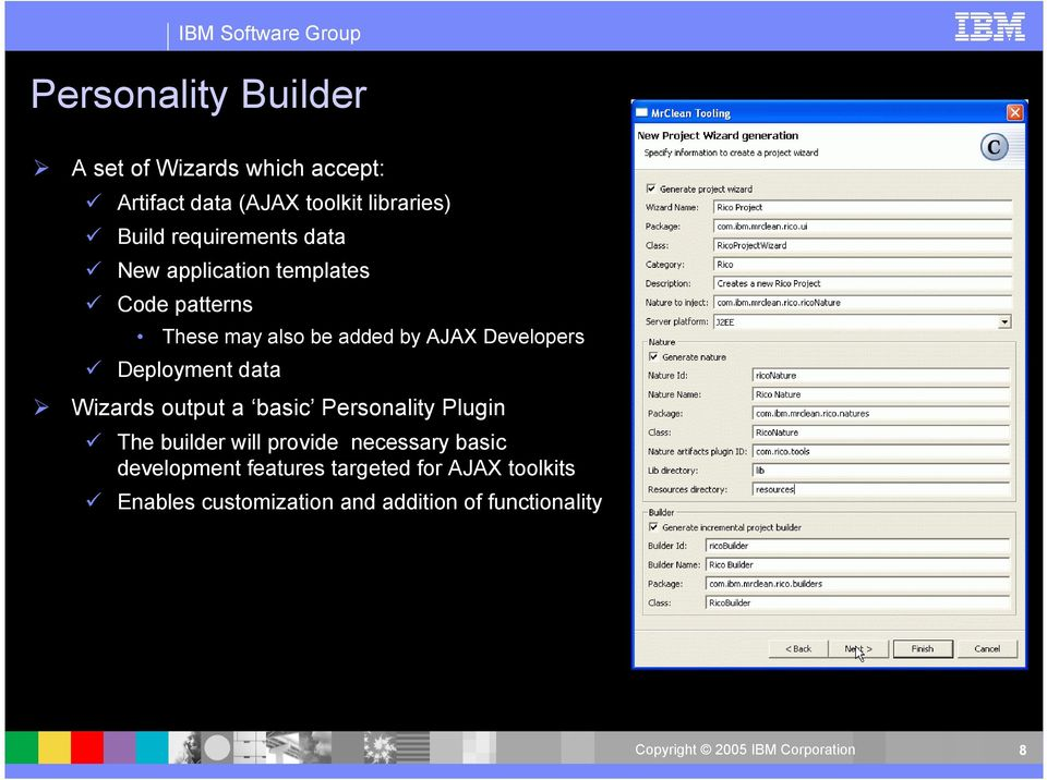 Developers Deployment data Wizards output a basic Personality Plugin The builder will provide