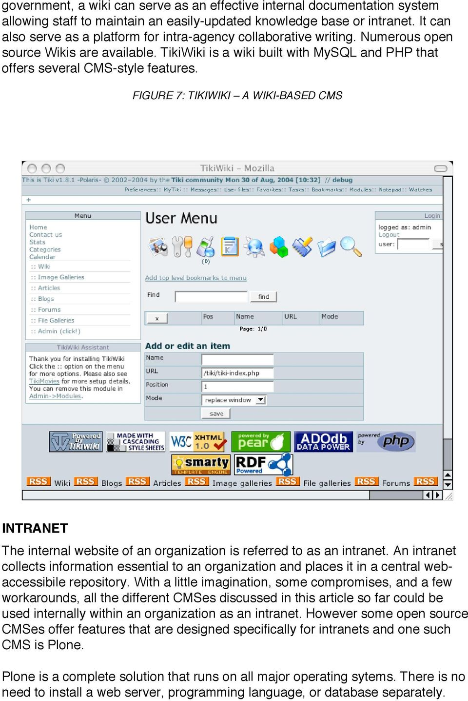 FIGURE 7: TIKIWIKI A WIKI-BASED CMS INTRANET The internal website of an organization is referred to as an intranet.