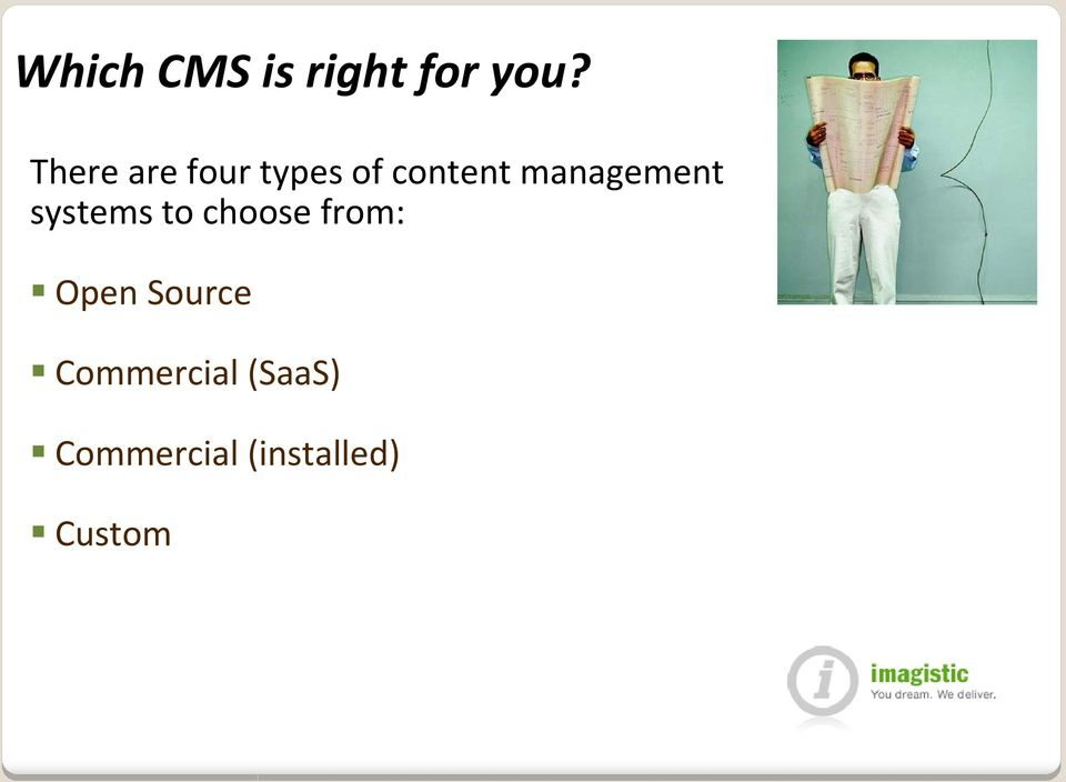 management systems to choose from: