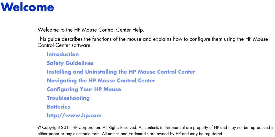 Introduction Safety Guidelines Installing and Uninstalling the HP Mouse Control Center Navigating the HP Mouse Control Center Configuring Your HP