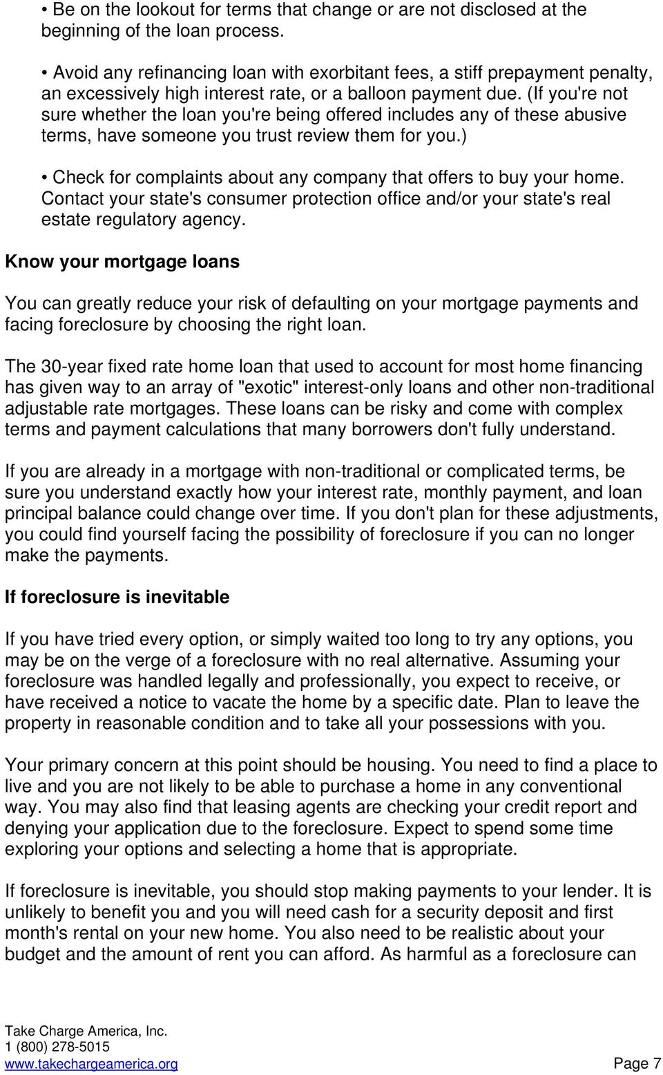(If you're not sure whether the loan you're being offered includes any of these abusive terms, have someone you trust review them for you.