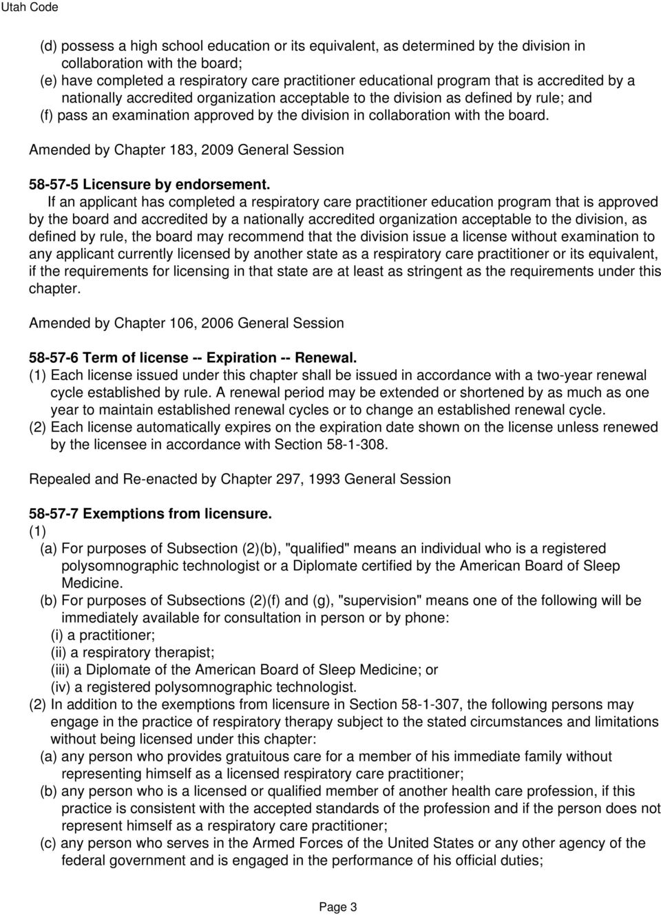 Amended by Chapter 183, 2009 General Session 58-57-5 Licensure by endorsement.