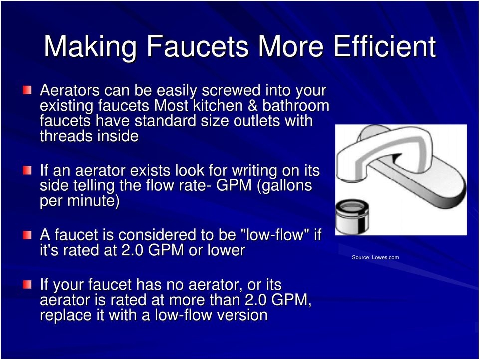 "flow rate- GPM (gallons per minute) A faucet is considered to be ""low-flow"" if it's rated at 2."