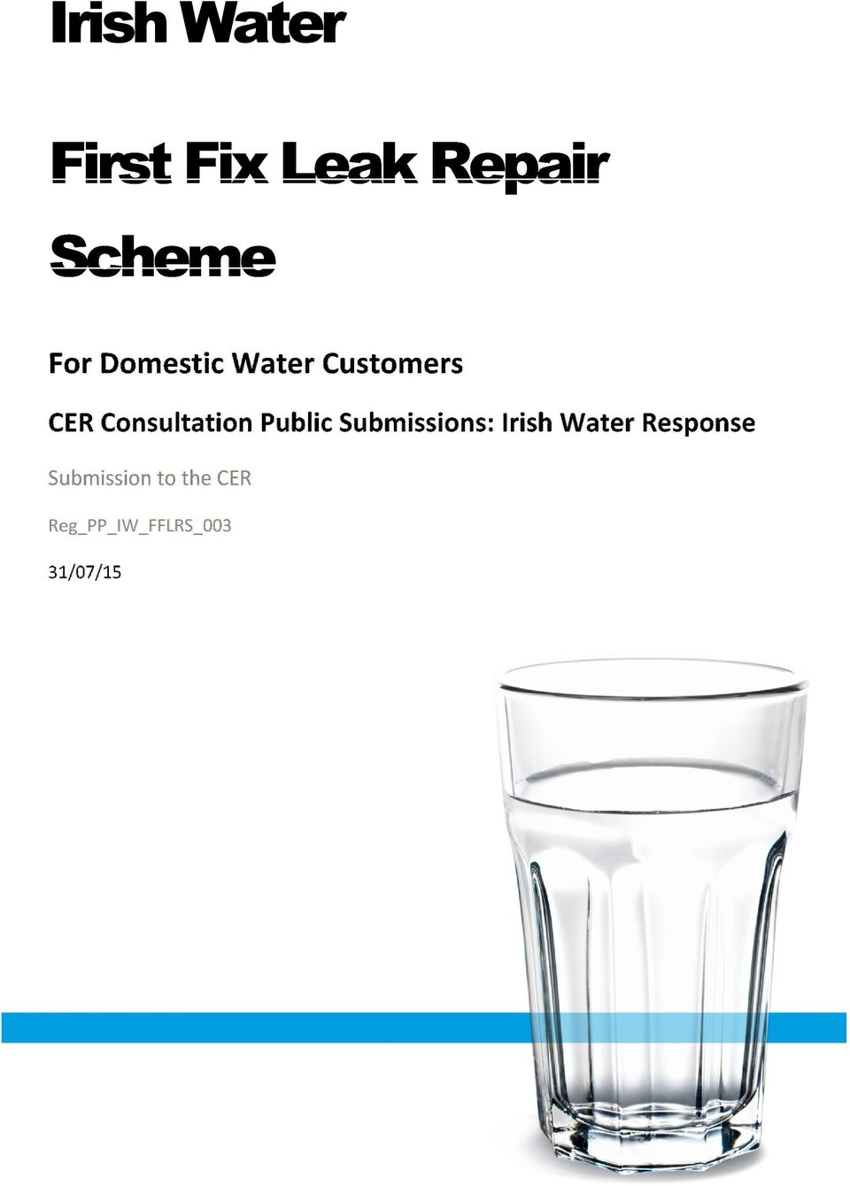 Public Submissions: Irish Water Response