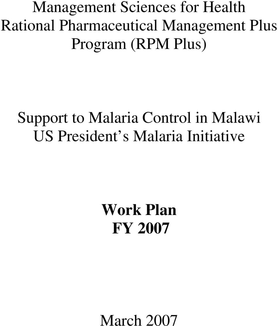 Plus) Support to Malaria Control in Malawi US