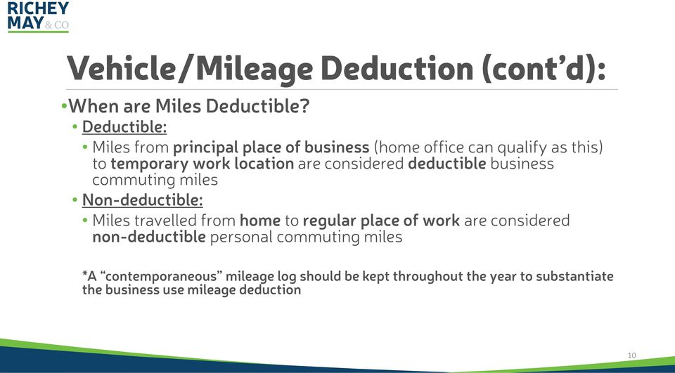considered deductible business commuting miles Non-deductible: Miles travelled from home to regular place of work