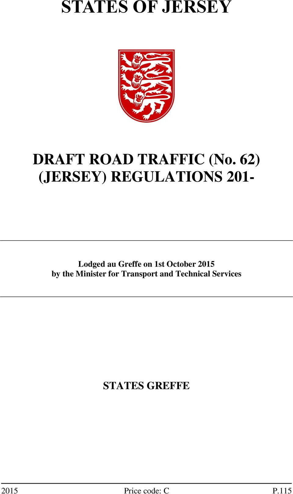 1st October 2015 by the Minister for Transport and