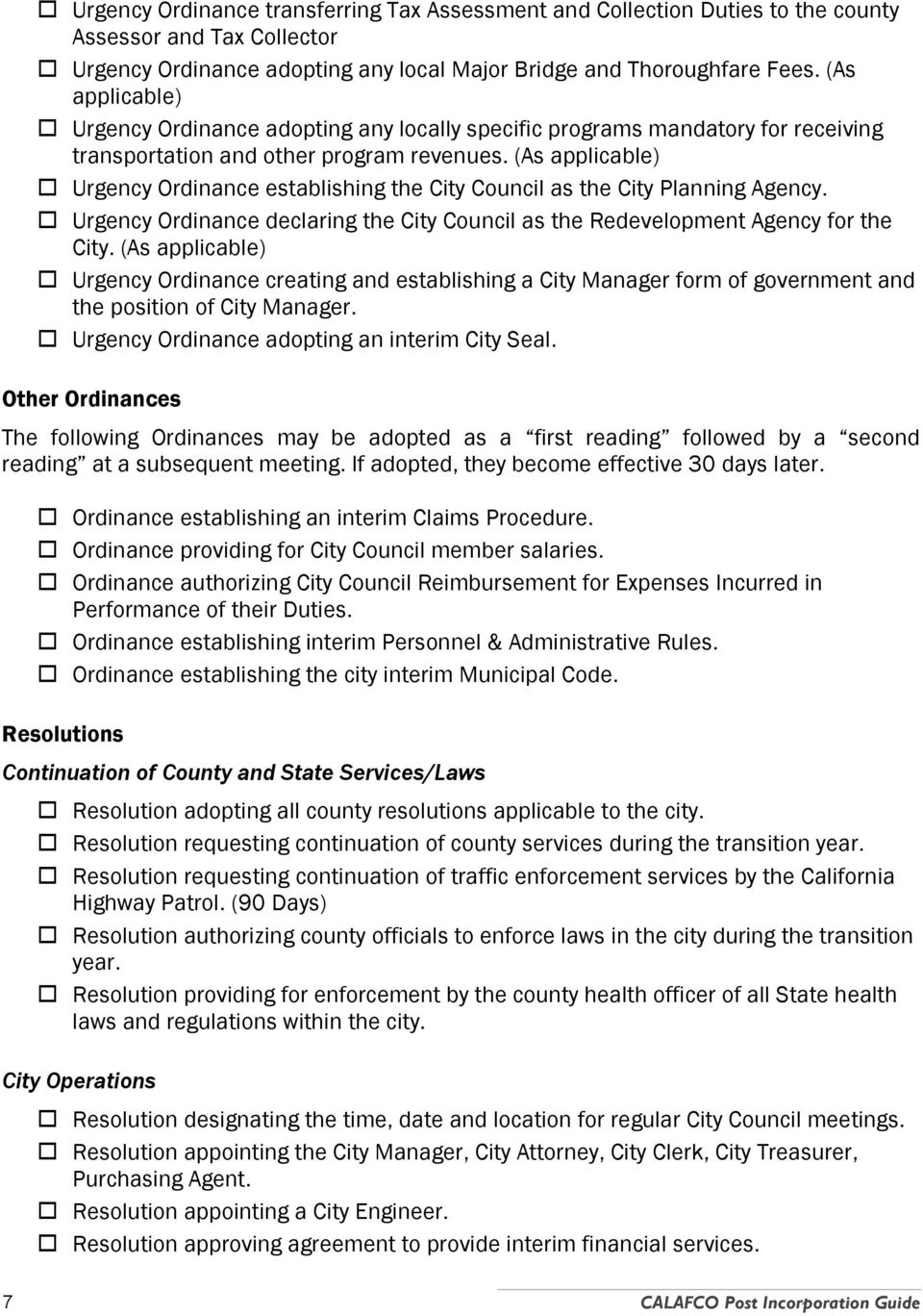 (As applicable) Urgency Ordinance establishing the City Council as the City Planning Agency. Urgency Ordinance declaring the City Council as the Redevelopment Agency for the City.