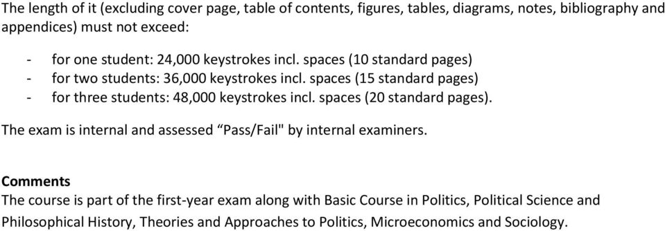 spaces (15 standard pages) - for three students: 48,000 keystrokes incl. spaces (20 standard pages).