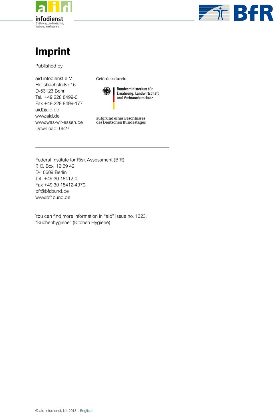 de Download: 0627 Federal Institute for Risk Assessment (BfR) P. O. Box 12 69 42 D-10609 Berlin Tel.