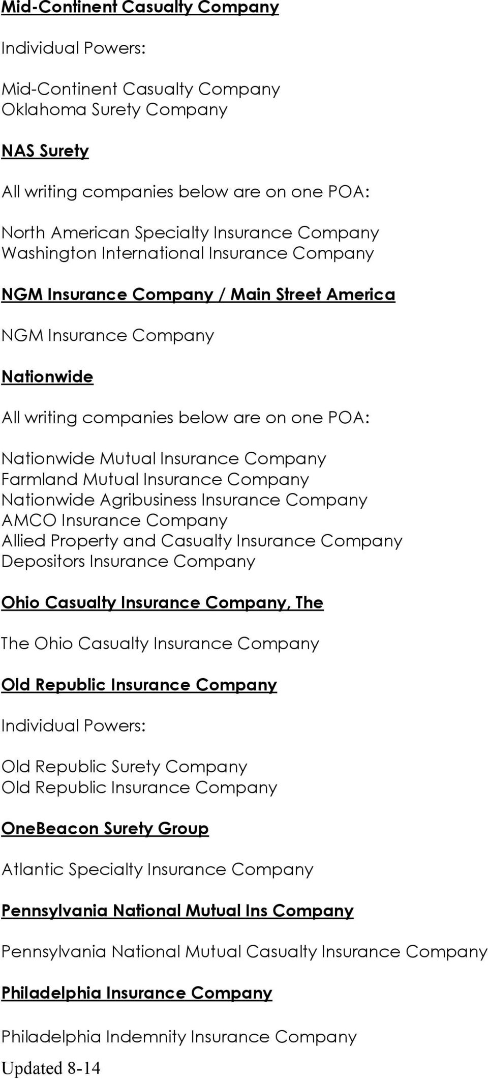 Allied Property and Casualty Insurance Company Depositors Insurance Company Ohio Casualty Insurance Company, The The Ohio Casualty Insurance Company Old Republic Insurance Company Old Republic Surety