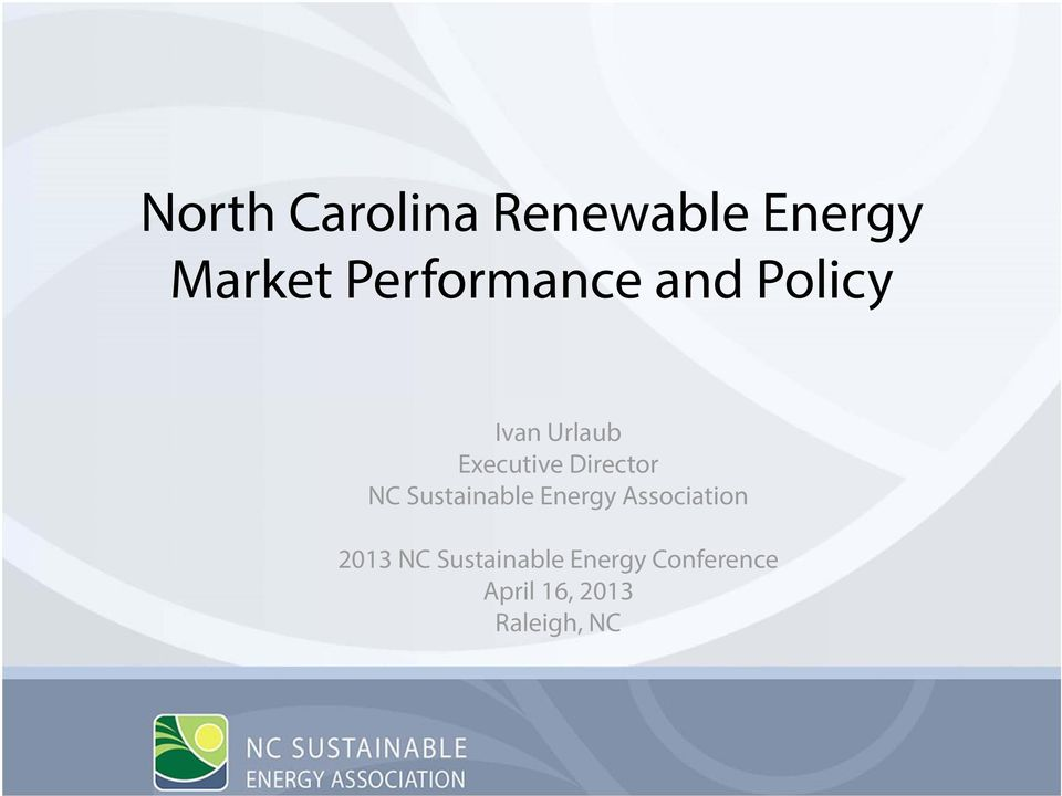 Director NC Sustainable Energy Association 2013