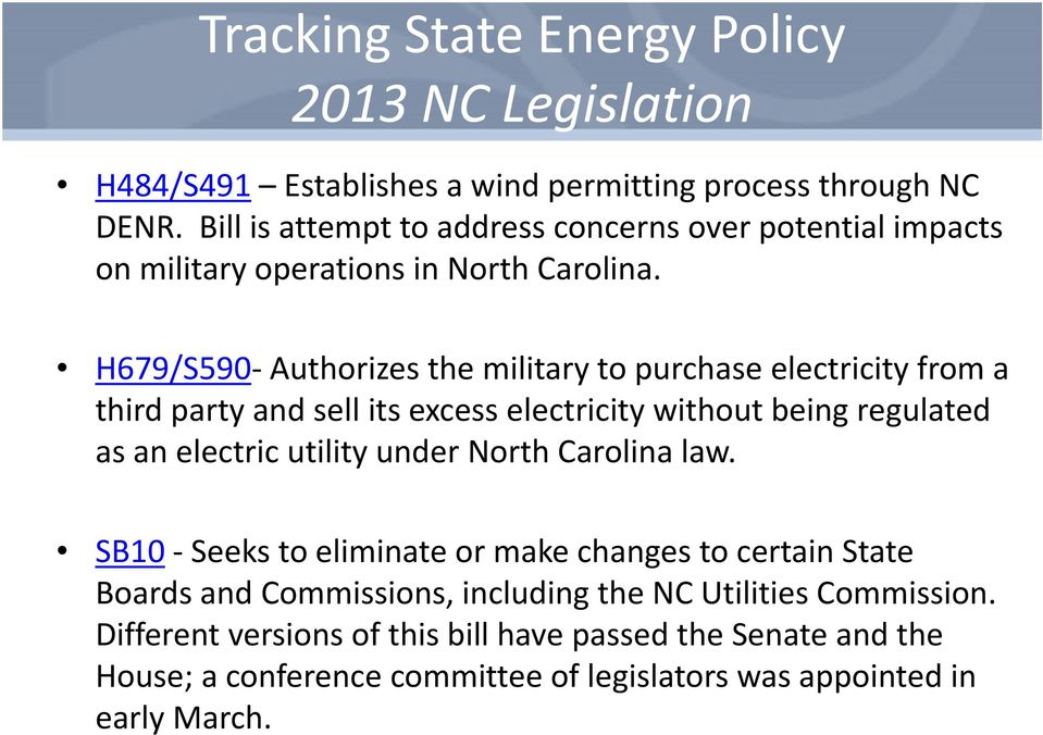 H679/S590 Authorizes the military to purchase electricity from a third party and sell its excess electricity without being regulated as an electric utility under