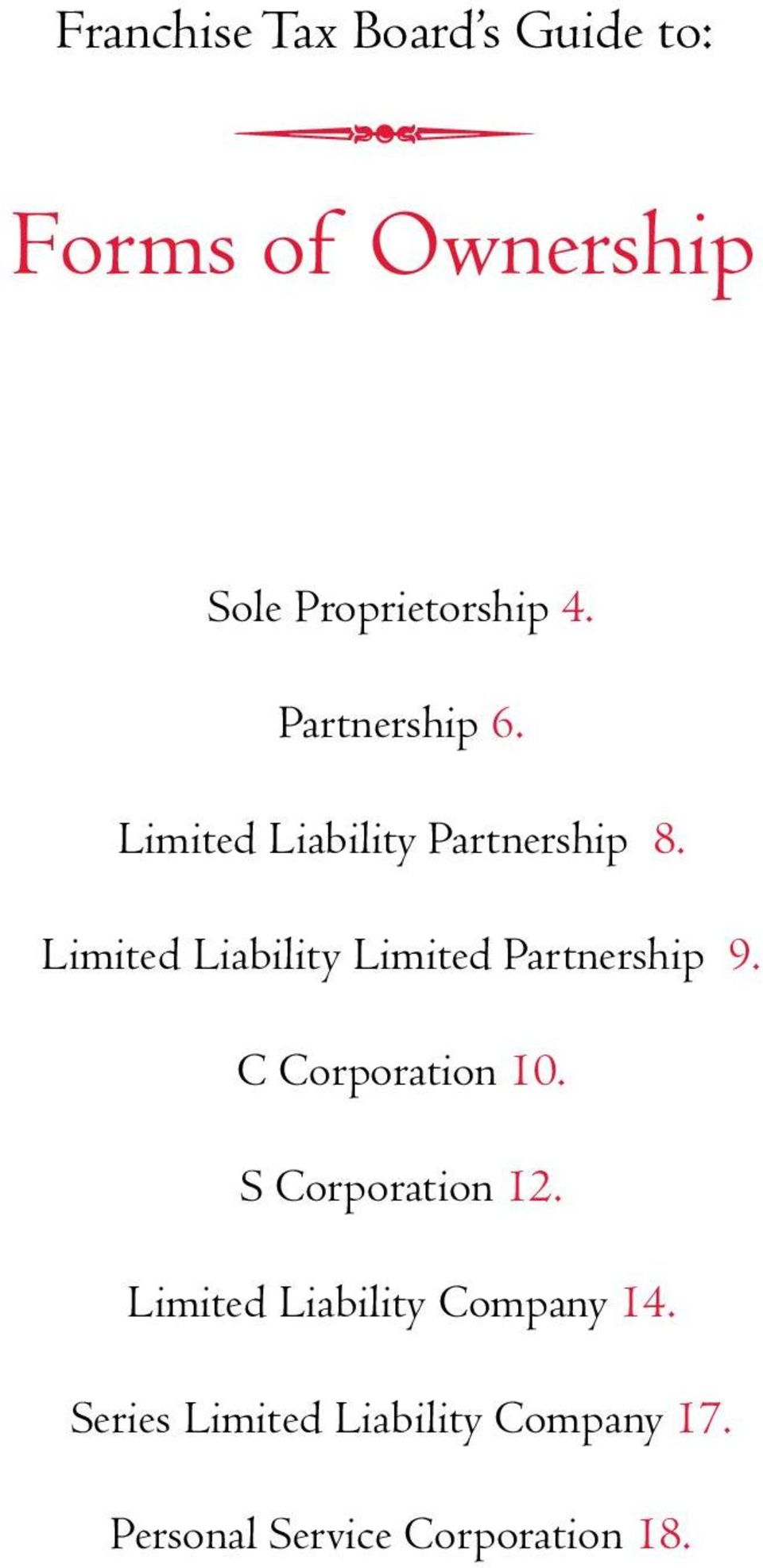 Limited Liability Limited Partnership 9. C Corporation 10.