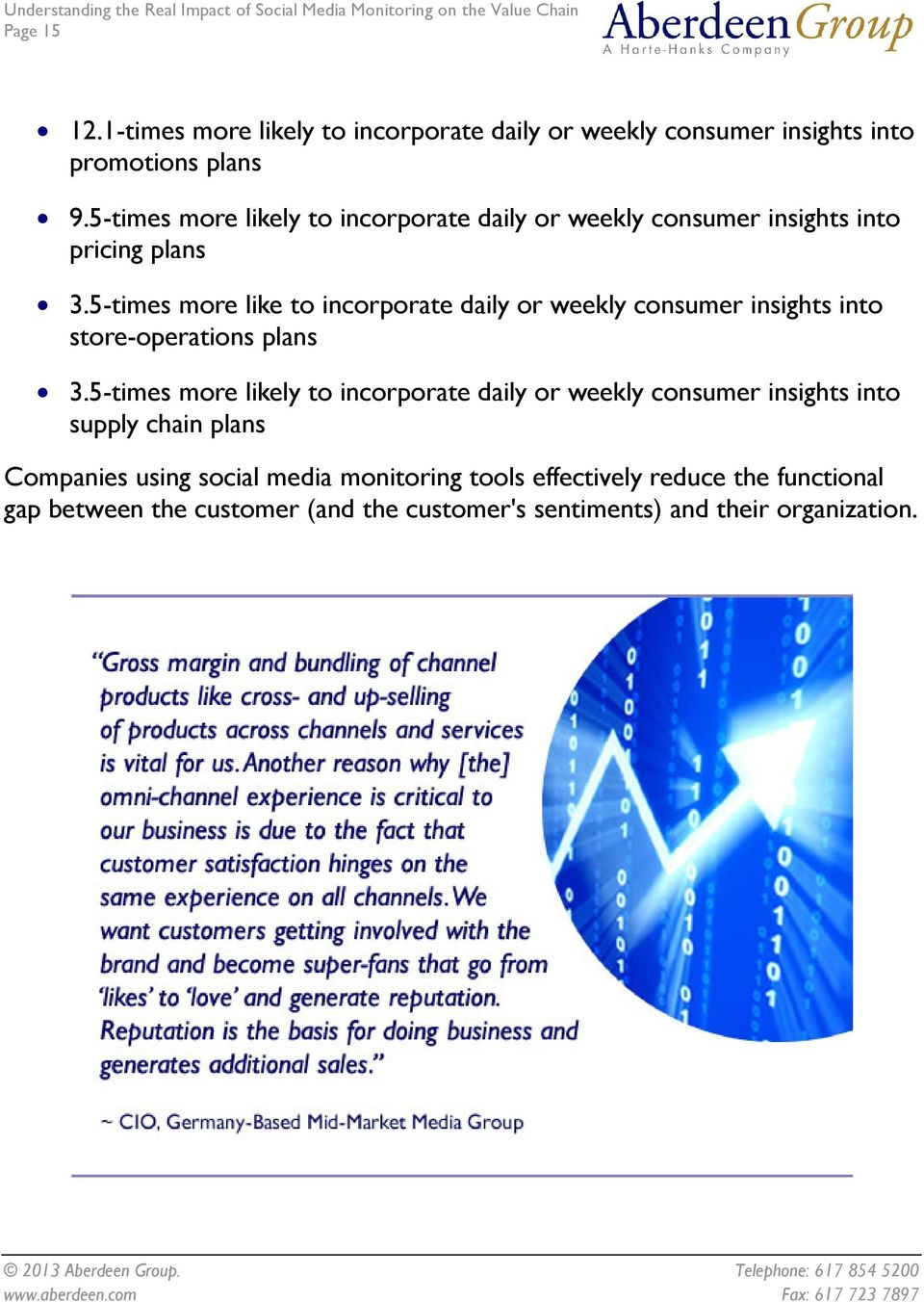 5-times more like to incorporate daily or weekly consumer insights into store-operations plans 3.