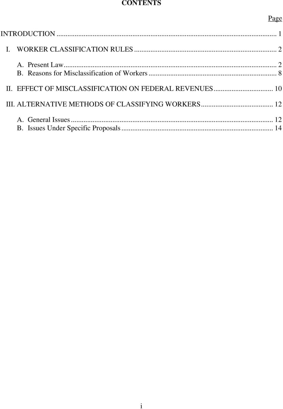 EFFECT OF MISCLASSIFICATION ON FEDERAL REVENUES... 10 III.
